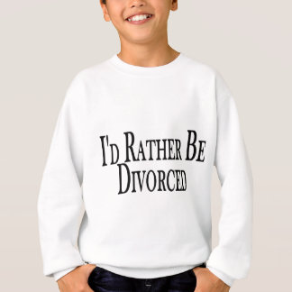 Divorcíese bastante sudadera