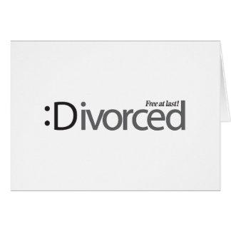 DIVORCIO - libere en el último Tarjeta De Felicitación