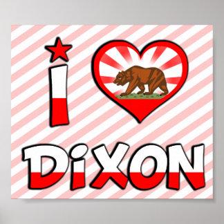 Dixon CA Posters