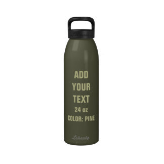 DIY Add Your Text 24 oz Water Bottle PINE