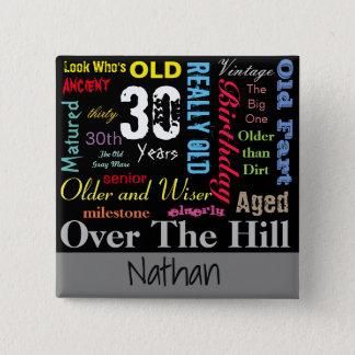 DIY Age   30th Happy Birthday   Milestone Pinback Button