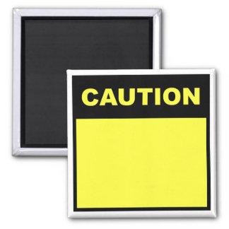 "DIY ""Caution"" Magnet"