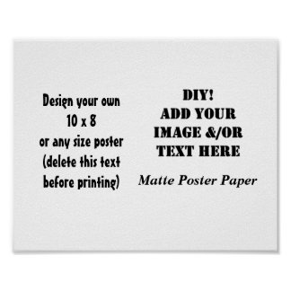 DIY Create Your Own 10 x 8 Matte Poster Paper