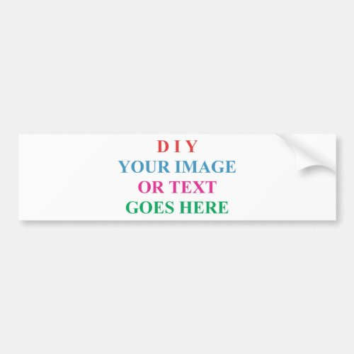 DIY CREATE YOUR OWN DESIGN BUMPER STICKER