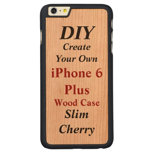 DIY Create Your Own Wood Case iPhone 6 Plus V01A2 Carved ...