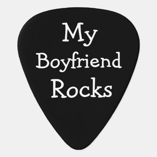 DIY Custom Personalized My boyfriend Rocks Guitar Pick