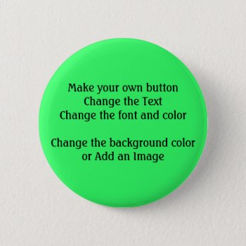 Diy Design And Make Your Own Button Badge by DigitalDreambuilder at Zazzle