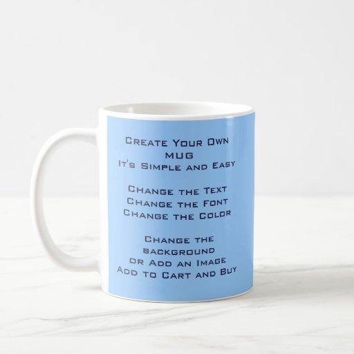 Diy Design And Make Your Own Coffee Mug Zazzle