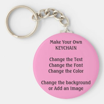 Diy Design And Make Your Own Low Cost Keychain by DigitalDreambuilder at Zazzle