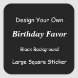 DIY Design Customized Birthday Favor Black White Square Stickers