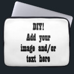 "DIY Design Your Custom Electronics Sleeve<br><div class=""desc"">Create your own personal laptop or tablet sleeve!  You can personalize by adding your name,  monogram,  or sentiment - and change out the image with your own picture or artwork.</div>"