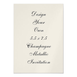 DIY Design Your Own  5.5 x 7.5 Champagne Metallic Card