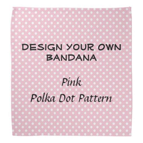 DIY Design Your Own Bandana Polka Dot Pattern PINK