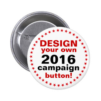 DIY Design Your Own Campaign Button Pin red stars