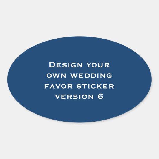 DIY Design Your Own Custom Color Wedding Verson 6 Oval Sticker