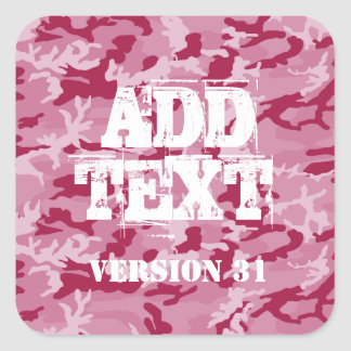 DIY Design Your Own Pink Maroon Camo Pattern V31 Square Sticker