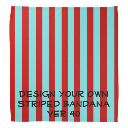 DIY Design Your Own STRIPED Bandana V040