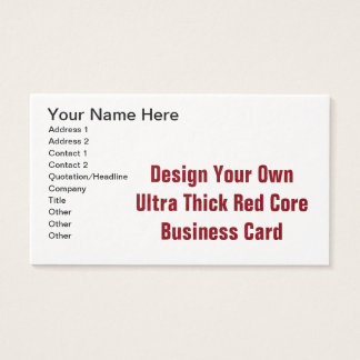 DIY  Design Your Ultra Thick Red Core Business Card
