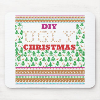 DIY - Do It Yourself ugly Christmas - like sweater Mouse Pad