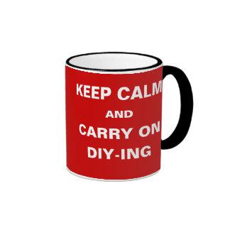 DIY Handyman Joke Keep Calm Carry On DIY-ING Ringer Coffee Mug