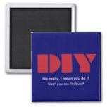 DIY I am busy Magnet