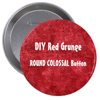 DIY Make Your Own Custom Red Grunge Pin Button