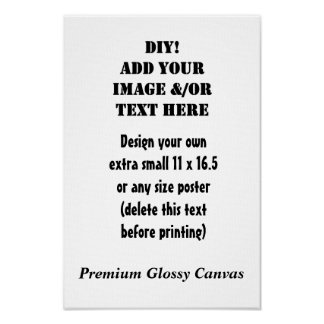 Do it yourself posters zazzle diy make your own custom size premium canvas gloss poster solutioingenieria Image collections