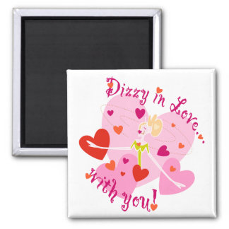Dizzy in Love with you! Fridge Magnet