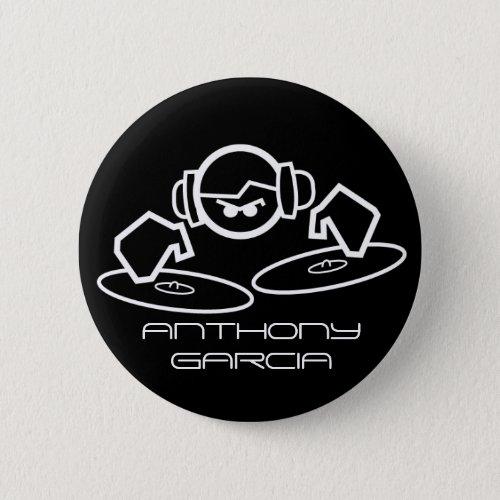 dj, ANTHONY GARCIA Pinback Button