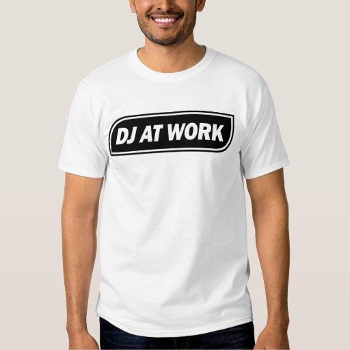 DJ At Work - Black on White T-Shirt