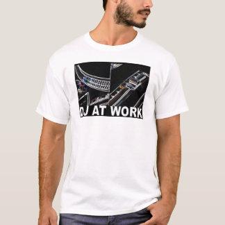 DJ AT WORK T-Shirt