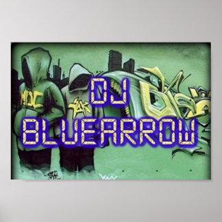 Dj Bluearrow Poster
