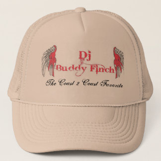 Dj Buddy Finch, The Coast 2 Coast Favorite Trucker Hat