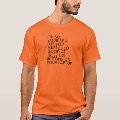 Dj Buttons On Laptop T-Shirt