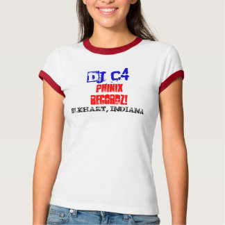 DJ C4, PHINIX RECORDZ!, ELKHART, INDIANA T-Shirt