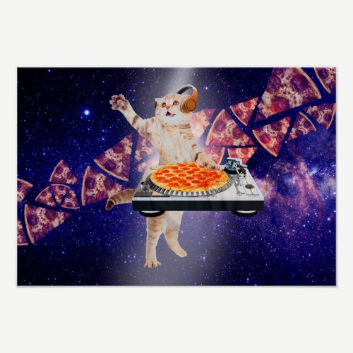 dj cat - cat dj - space cat - cat pizza poster