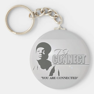 "DJ CONNECT KEY CHAIN, ""YOU ARE CONNECTED"" KEYCHAIN"