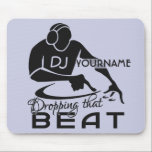 "DJ custom mousepad<br><div class=""desc"">&quot;DJ [YOURNAME] dropping that beat&quot;. Change the text field to what you want. Using the &quot;customize it&quot; function,  you can also change (edit) the background color of this item,  as well as add more text if you wish.  See my store for more items with this design.</div>"