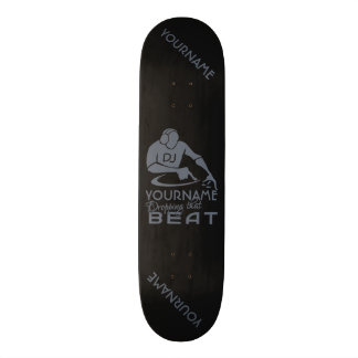 DJ custom skateboard