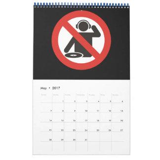 DJ free zone Calendar