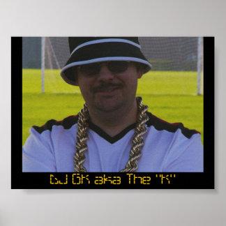 """DJ GK aka el poster de """"K"""" Póster"""