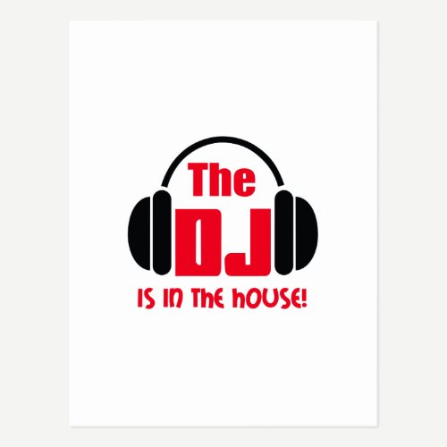 DJ IS IN THE HOUSE POSTCARD