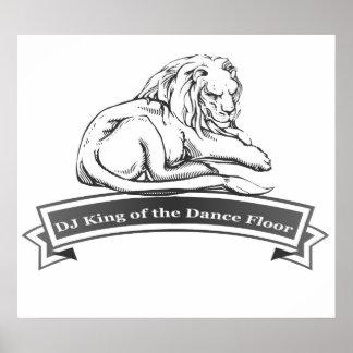 DJ king of the dance floor Poster