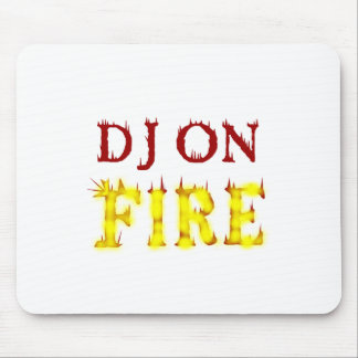DJ On Fire Mouse Pad