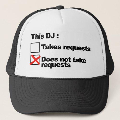 DJ Requests Trucker Hat
