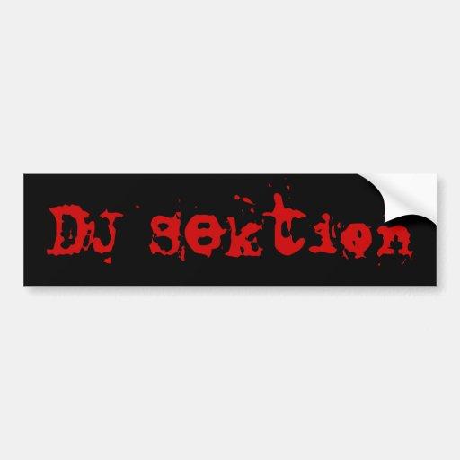 DJ Sektion Bumper Stickers