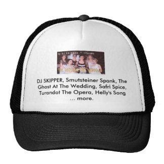 DJ SKIPPER, el azote de Smutsteiner, el Gh… Gorros Bordados