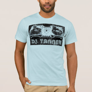 dj tanner - Customized T-Shirt