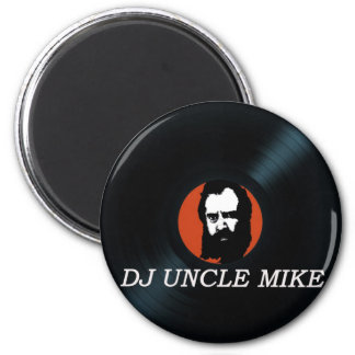 DJ UNCLE MIKE VINYL RECORD fridge magnet