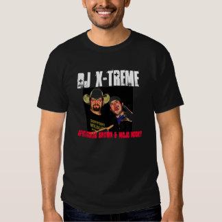 DJ X-Treme 3, DJ X-TREME, SPECTACULAR SHAWN & M... T Shirt